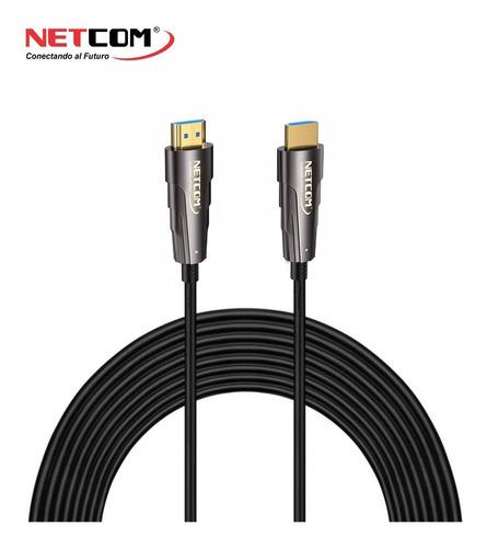 Cable Hdmi De Fibra Optica De 30 Mts Ultra Hd 4k 60hz Netcom