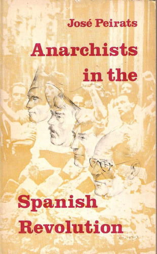 J. Peirats Anarchists In The Spanish Revolution Ed. Black