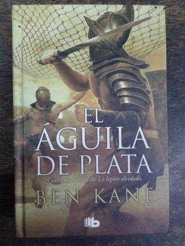 Imagen 1 de 3 de El Aguila De Plata * Ben Kane *