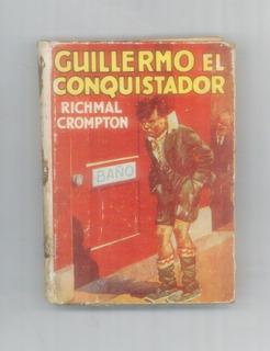 Guillermo El Conquistador - Richmal Crompton - Ed. Molino
