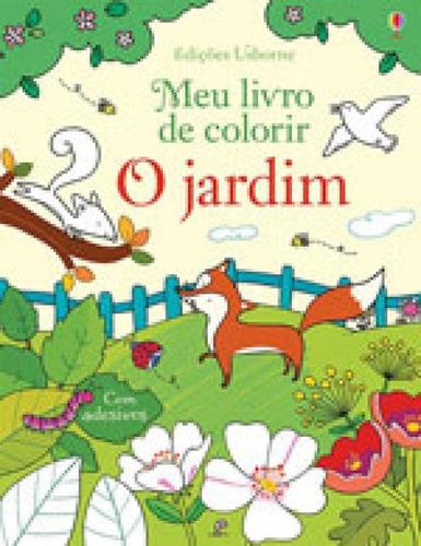 Imagem 1 de 1 de Jardim, O - Meu Livro De Colorir