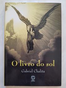O Livro Do Sol. Gabriel Chalita