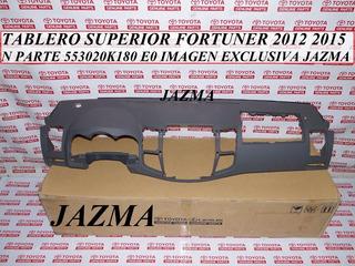 Tablero Superior Fortuner 2012 2015 Original Toyota