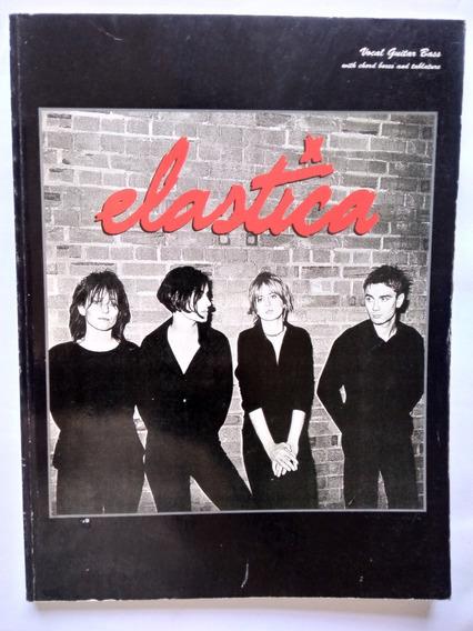 Songbook Raríssimo Elastica (guitar & Bass)
