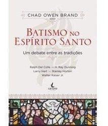 Batismo No Espírito Santo Chad Owen Brand