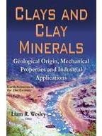 Clays And Clay Minerals: Geological Origin, Mechanical ...