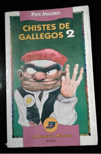 Libro Chistes De Gallegos 2 De Pepe Muleiro