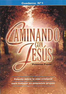 Caminando Con Jesús 1