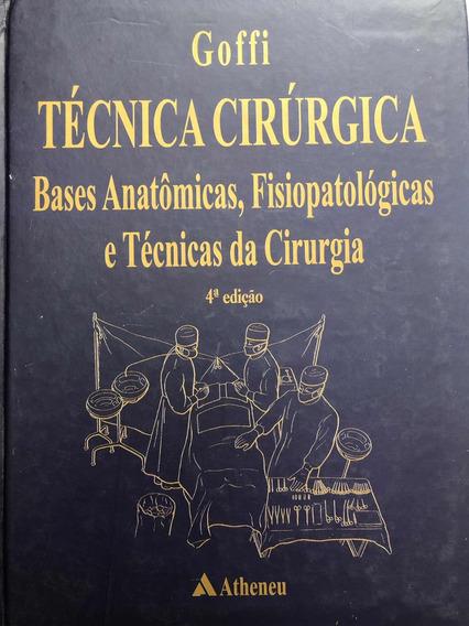 Técnica Cirúrgica Goffi 4 Edição