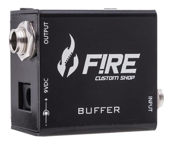 Pedal Buffer Fire Custom - Recuperador De Sinal- Nf Garantia