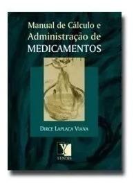Livro Cálculos E Administração De Medicamentos - Kit C/10