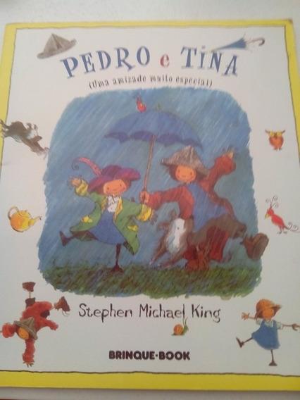 Livro Pedro E Tina Uma Amizade Muito Especial Hh
