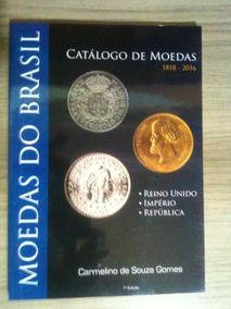 Elvanio - Catalogo Moedas 1818-2016 Novo