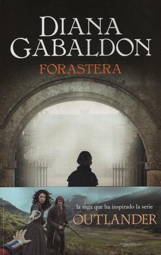 Forastera - Forastera 1 Outlander - Diana Gabaldon