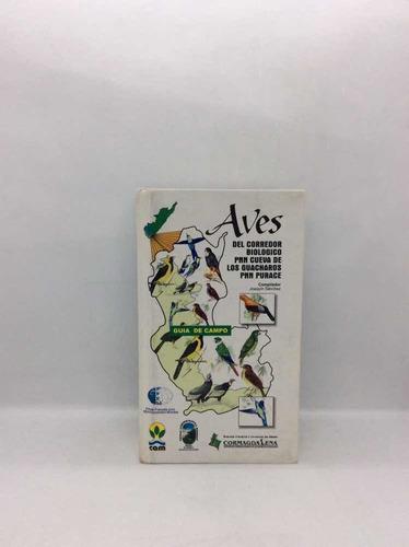Guía De Campo De Aves Del Corredor Biológico Pnn