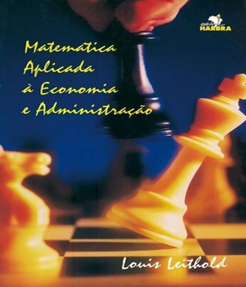 Livro Matematica Aplicada A Economia E Administracao