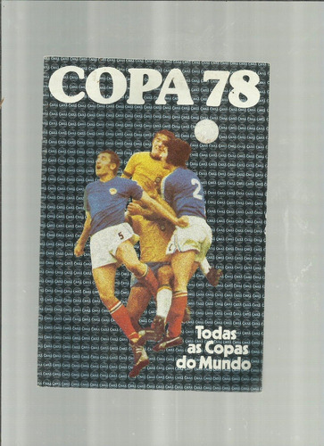 Copa 78 - Todas As Copas Do Mundo