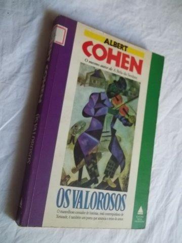 Livro - Albert Cohen - Os Valorosos - Literatura Estrangeira