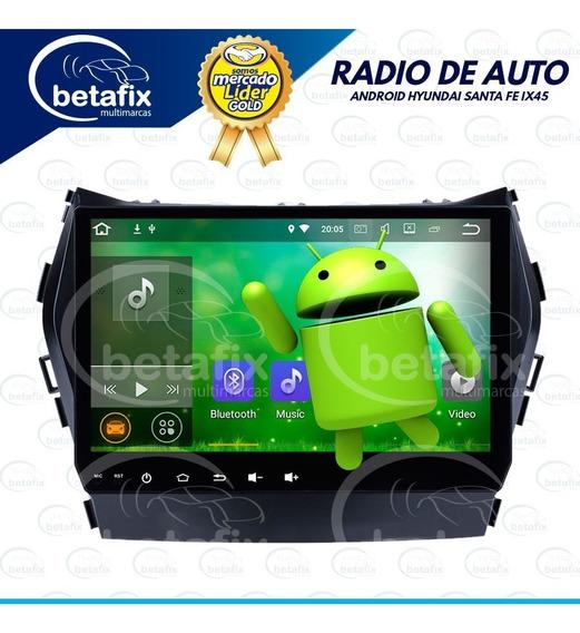 Radio Android Hyundai Santa Fe Ix45 2013/17 9´´ Betafix Ec