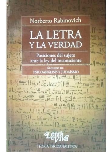 La Letra Y La Verdad. Norberto Rabinovich - Libro Nuevo