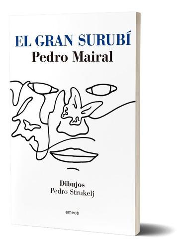 Imagen 1 de 4 de El Gran Surubí  De Pedro Mairal - Emecé