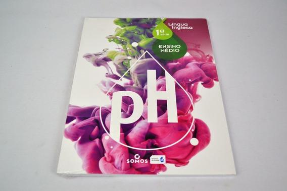 Livro Ph Ensino Medio 1 Serie Lingua Inglesa Somos Educacao