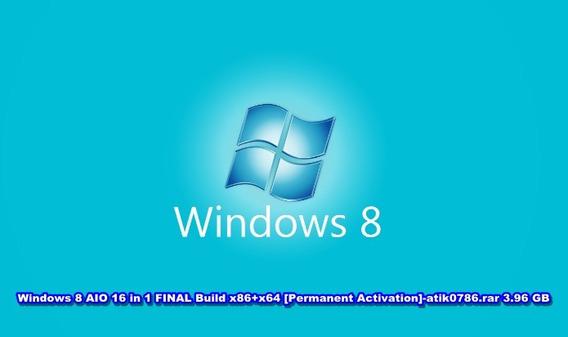 Windows 8 Aio 16 In 1 Final Build X86+x64 Via Pendriver