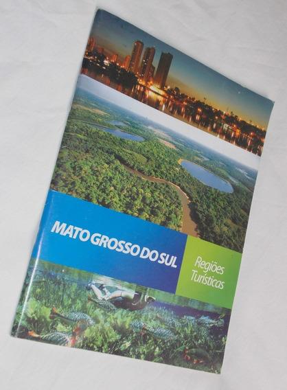 Revista Mato Grosso Do Sul Regiões Turísticas