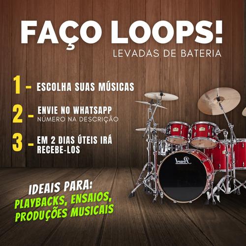 Loops - Playback De Bateria (faço De Quais Músicas Precisar)