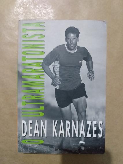 O Ultramaratonista - Dean Karnazes