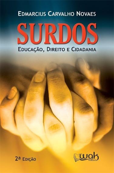 Surdos - Educação, Direito E Cidadania