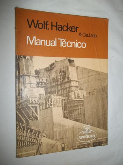 Livro - Técnico - Wolf. Hacker & Cia Ltda.