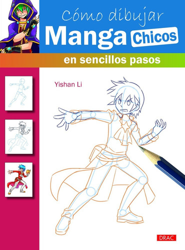 Cómo Dibujar Manga Chicos En Sencillos Pasos