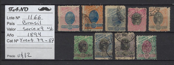Lote1166 Brasil Serie X 9 No Compl. Año 1894 Yvert# 79/87