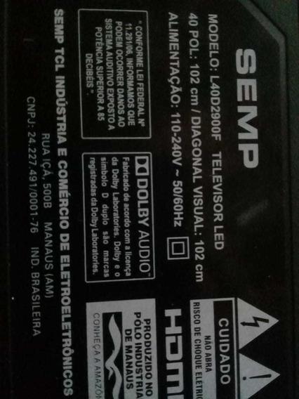 Placa Nova Tv Semp Dled Modelo L40d2900f 40 Pol: 102 Cm