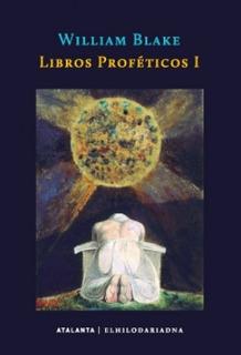 Libros Proféticos 1, William Blake, Ed. Hilo De Ariadna