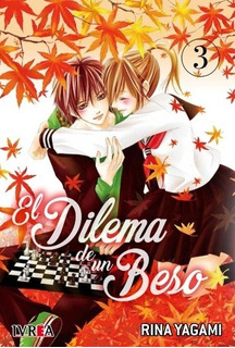 El Dilema De Un Beso # 03 - Rina Yagami