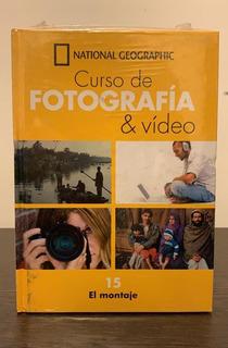 Curso De Fotografía & Video Nat Geo Nº 15 - El Montaje