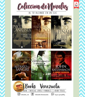 Coleccion Novelas El Psicoanalista - John Katzebach