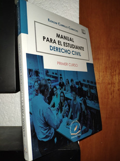 Manual Para El Estudiante Derecho Civil 1er Curso Carrillo C