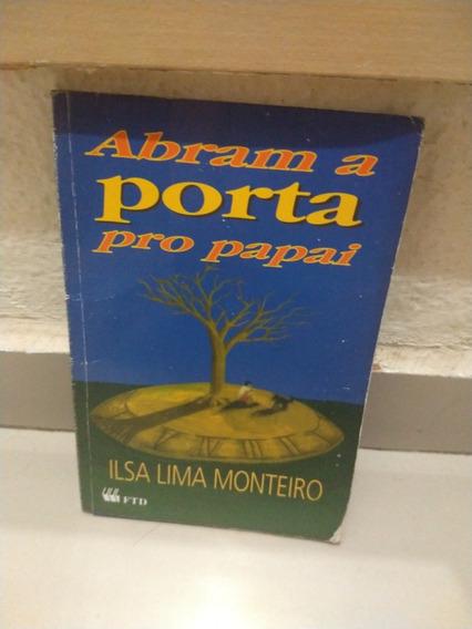 Livro Paradidático Abram A Porta Pro Papai