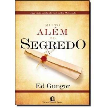 Livro Muito Além Do Segredo Ed Gungor