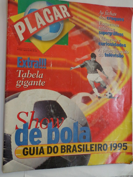 Placar 1106b Especial Show De Bola Guia Brasileirão De 1995