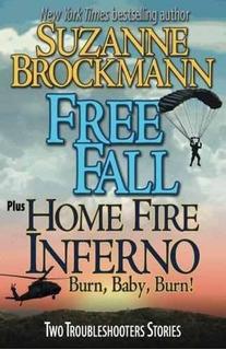 Free Fall & Home Fire Inferno (burn, Baby, Burn) : Two Troub