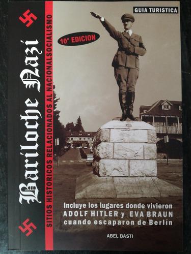 Bariloche Nazi - Abel Basti | Mercado Libre