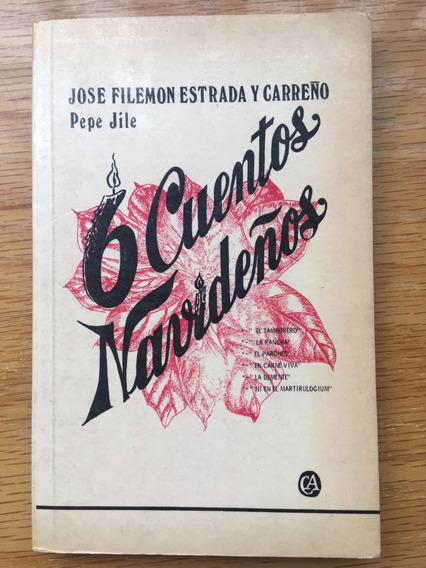 José Filemón Estrada Y Carreño. 6 Cuentos Navideños.
