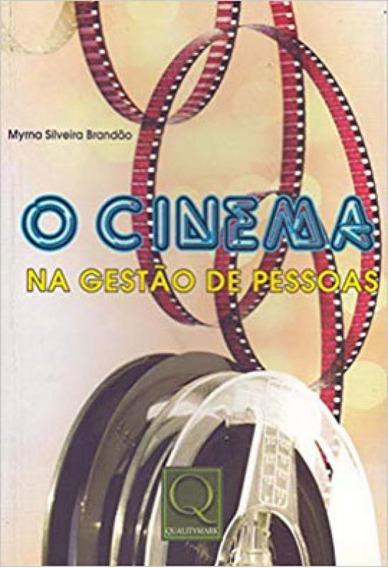 O Cinema Na Gestão De Pessoas