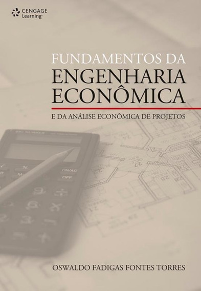 Fundamentos Da Engenharia Economica E Da Analise Economic
