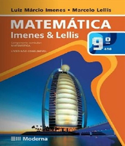 Livro Mat Imenes E Lellis 9 Cad Mod Texto Did Mat 6 A 9