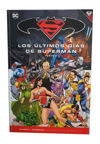 Imagen 1 de 9 de Dc Comic Batman Y Superman Nº 80 Ultimos Dias De Superman P2